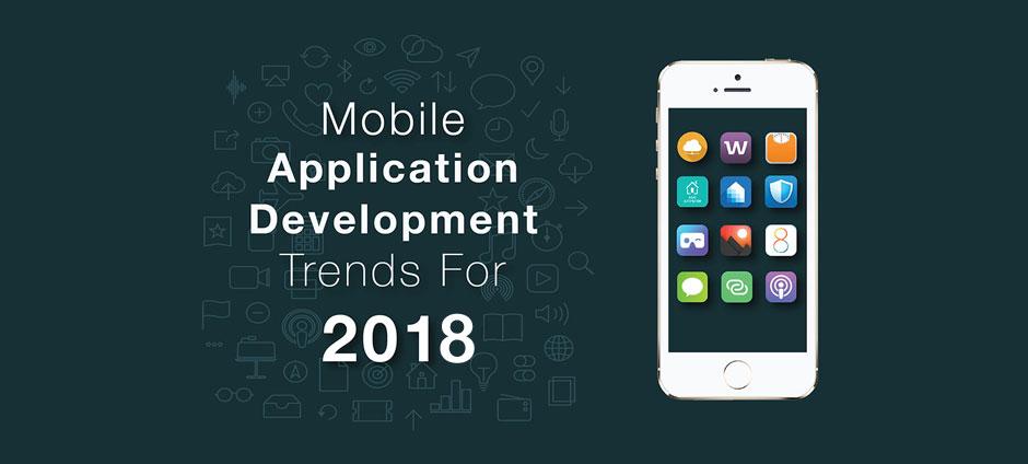 Emerging Mobile App Development Trends for 2018 - O Clock Software